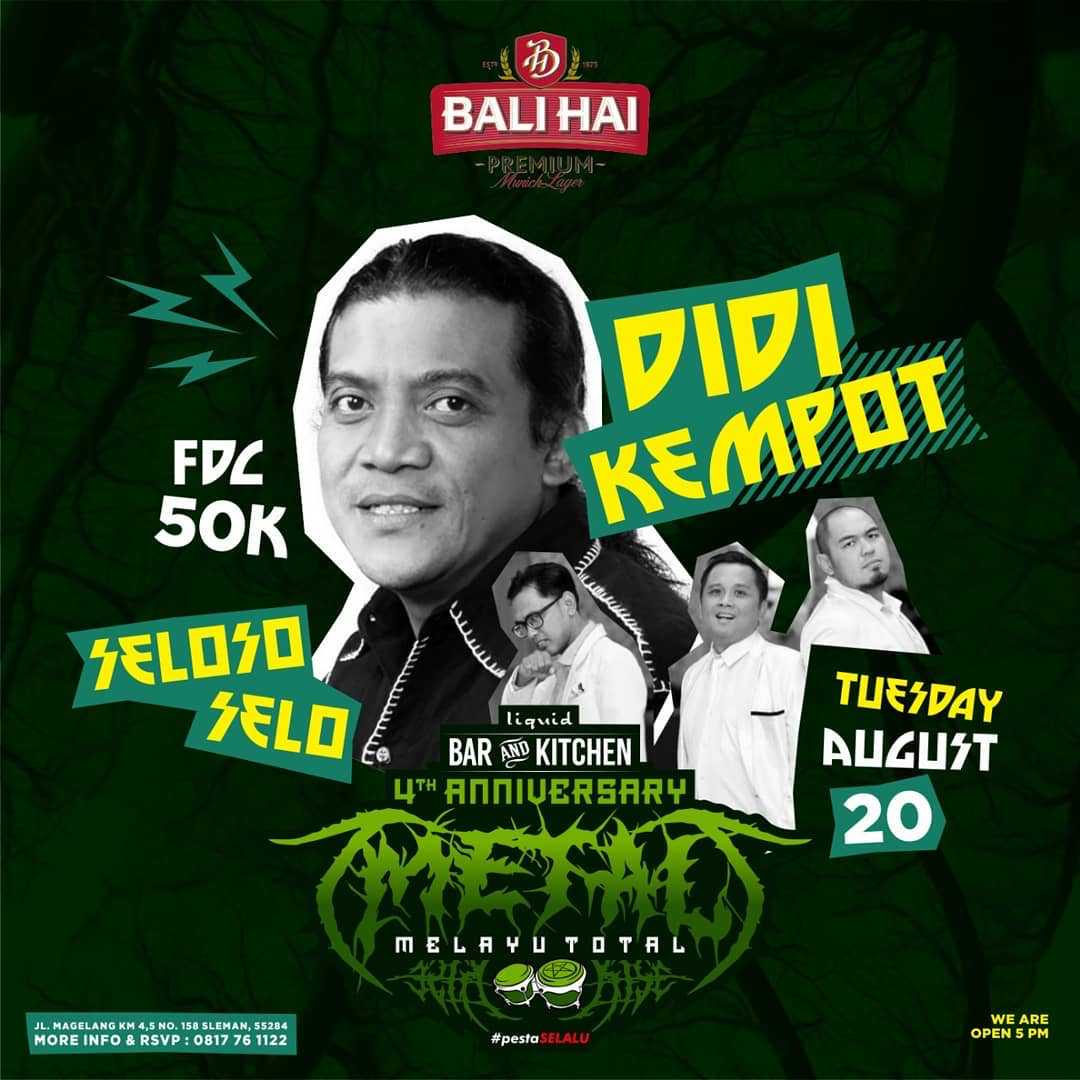 Liquid Bar and Kitchen 4th Anniversary! Bersama Didi Kempot dan Seloso Selo!